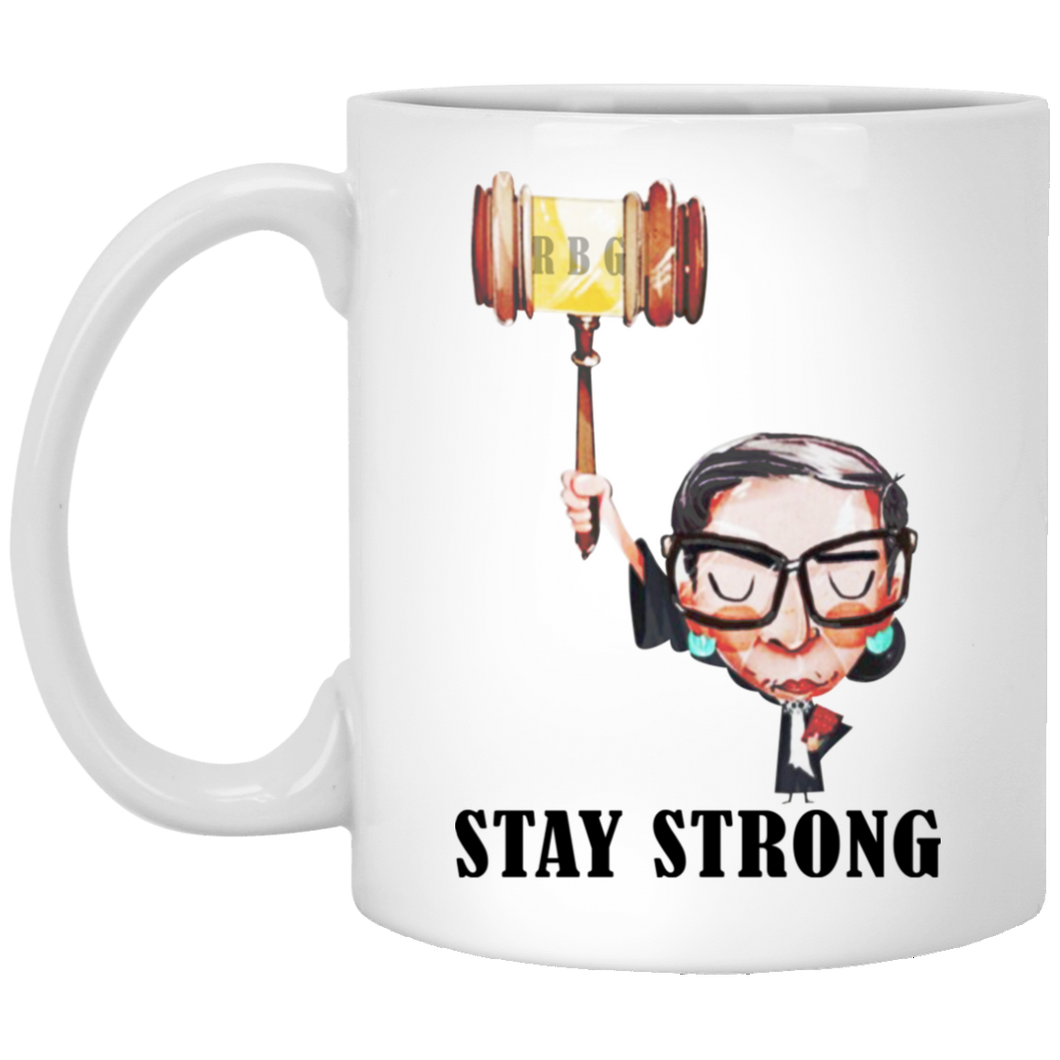 Bader Ginsburg - Stay Strong Mugs
