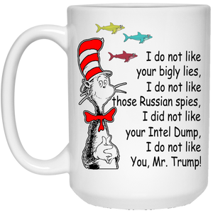 Dr Seuss - I Do Not Like Mr Trump Mugs