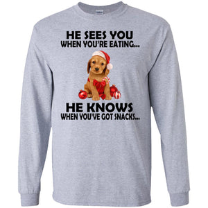 He Sees You When You Are Eating Christmas Shirt