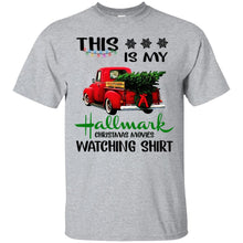 Load image into Gallery viewer, This Is My Hallmark Christmas Movies Watching Shirt