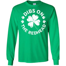 Load image into Gallery viewer, Saint Patrick's Day - Dibs On The Redhead Shirt