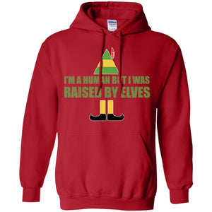 Buddy The Elf - I'm A Human But I Was Raised By Elves Shirt