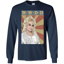 Load image into Gallery viewer, Dolly Parton - W-W-D-D Shirt