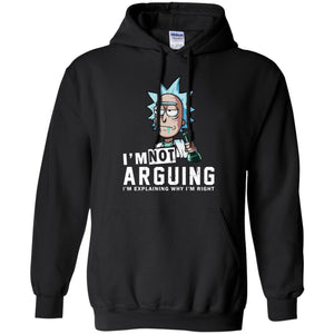 Rick And Morty - I'm Not Arguing - I'm Explaining Why I'm Right