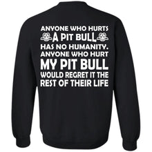 Load image into Gallery viewer, Anyone Who Hurts A Pit Bull Has No Humanity Shirt