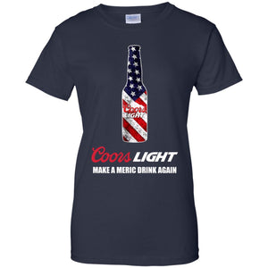 Coors Light - Make A Meric Drink Again Shirt