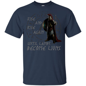 Rise And Rise Again Until Lambs Become Lions Shirt