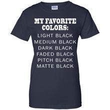 Load image into Gallery viewer, My Favorite Colors Is Black Shirt