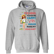 Load image into Gallery viewer, Fishing Makes Me Happy - Humans Make My Head Hurt Shirt