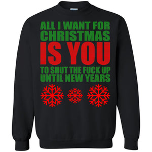 All I Want For Christmas Is You Ugly Sweater