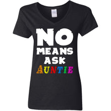 Load image into Gallery viewer, No Means Ask Auntie Shirt