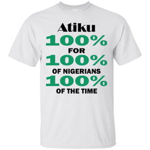 Load image into Gallery viewer, Atiku 100 Percent For 100 Percent Nigerians Shirt