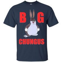 Load image into Gallery viewer, Big Chungus Shirt