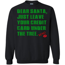 Load image into Gallery viewer, Dear Santa - Just Leave Your Credit Card Under The Tree Shirt
