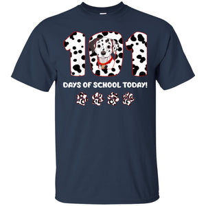 101 Dalmatians - 101 Days Of School Today Shirt