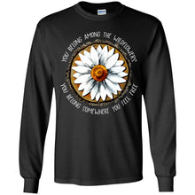 Load image into Gallery viewer, You Belong Among The Wildflower Shirt