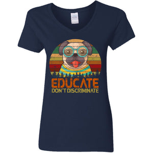 Dogs - Educate Don't Discriminate Shirt
