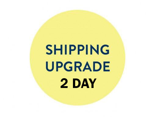 Upgrade Shipping 2 Day Business (Please note your order number)