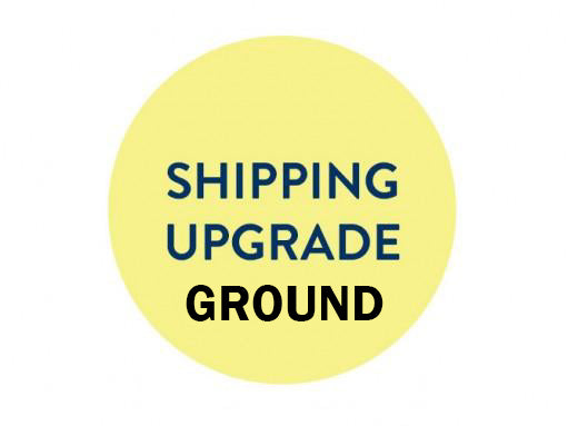 Upgrade Shipping - Ground (Please Note Your Order Number)