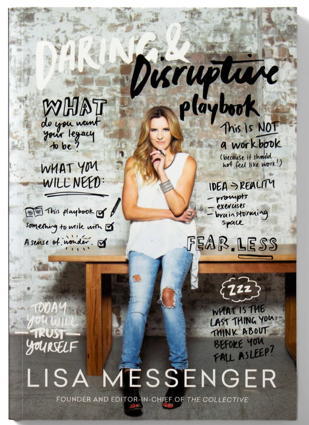 Daring & Disruptive Playbook By Lisa Messenger