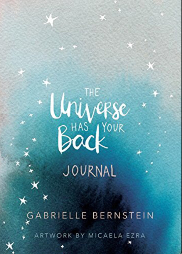 Universe Has Your Back Journal by Gabrielle Bernstein