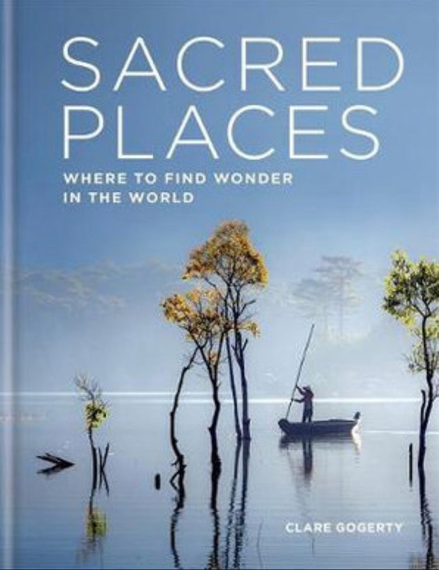 Sacred Places by Clare Gogerty