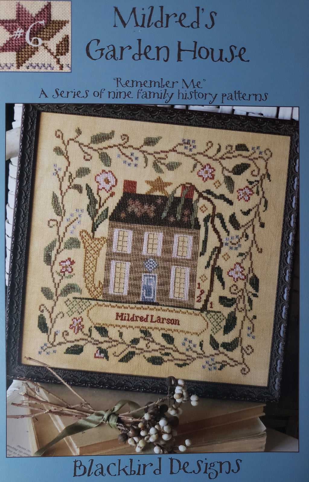 MILDRED'S GARDEN HOUSE - Paper Pattern for Cross Stitch Sampler -  Blackbird Designs