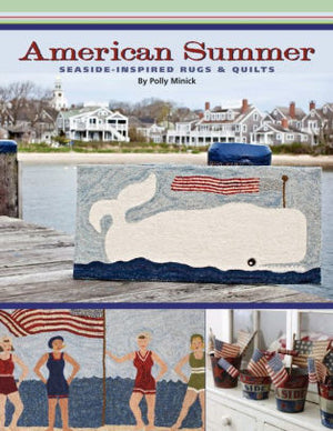 American Summer - Seaside Inspired Rugs & Quilts by Polly Minick