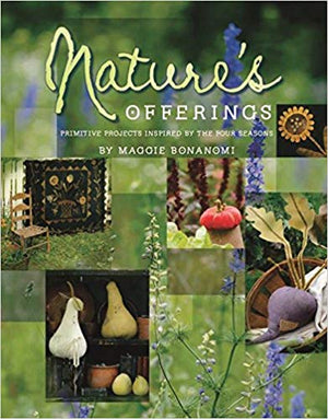 Nature's Offerings by Maggie Bonanomi