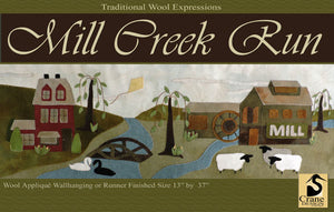 Mill Creek Run Wool Applique Pattern and Wool Kit Option - Wall Hanging