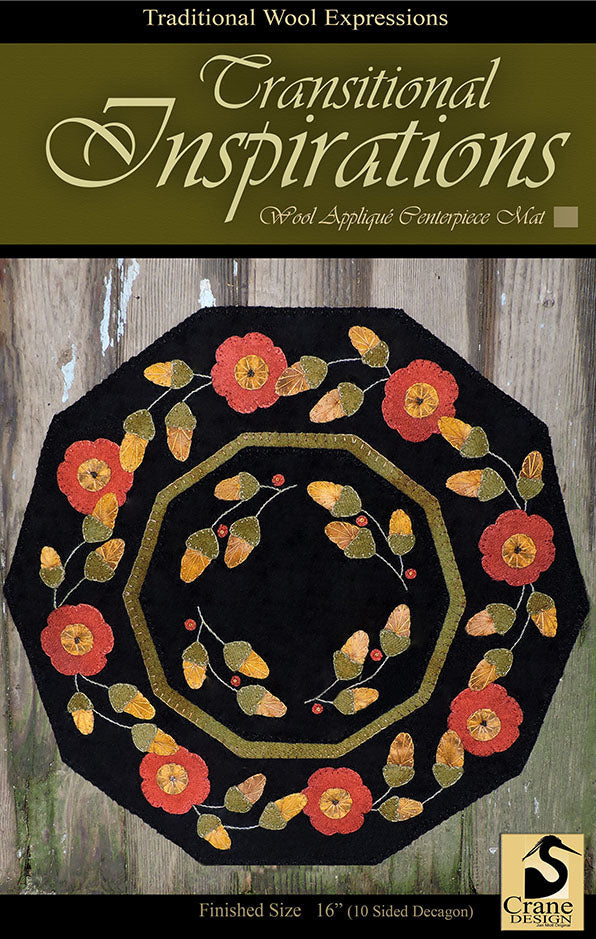 Transitional Inspirations Wool Applique Pattern - Table Mat