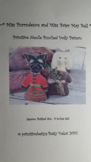 Miss Purrudence and Miss Briar May Bell - Punch Needle Pattern by Primitive Betty