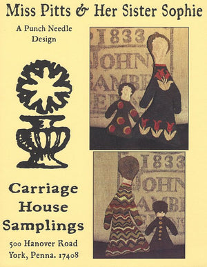 Miss Pitts and her Sister Sophie - Punch Needle Pattern by Carriage House Samplings