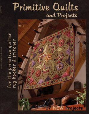 PRIMITIVE QUILTS and PROJECTS Magazine - Single Issue Summer 2011 Premier