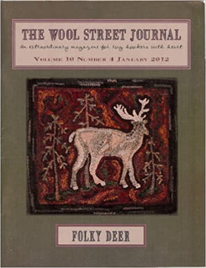 The Wool Street Journal -  Magazine for Rug Hookers -  Single Issue Magazine – January 1, 2012