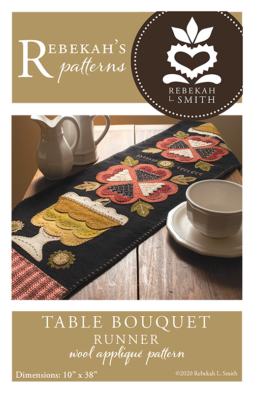 Table Bouquet Runner -  Wool Applique Pattern by Rebekah L. Smith