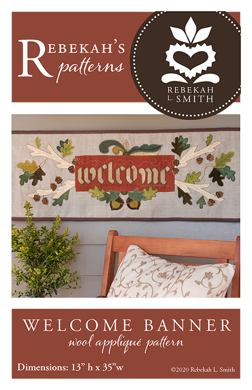 Welcome Banner -  Wool Applique Pattern by Rebekah L. Smith