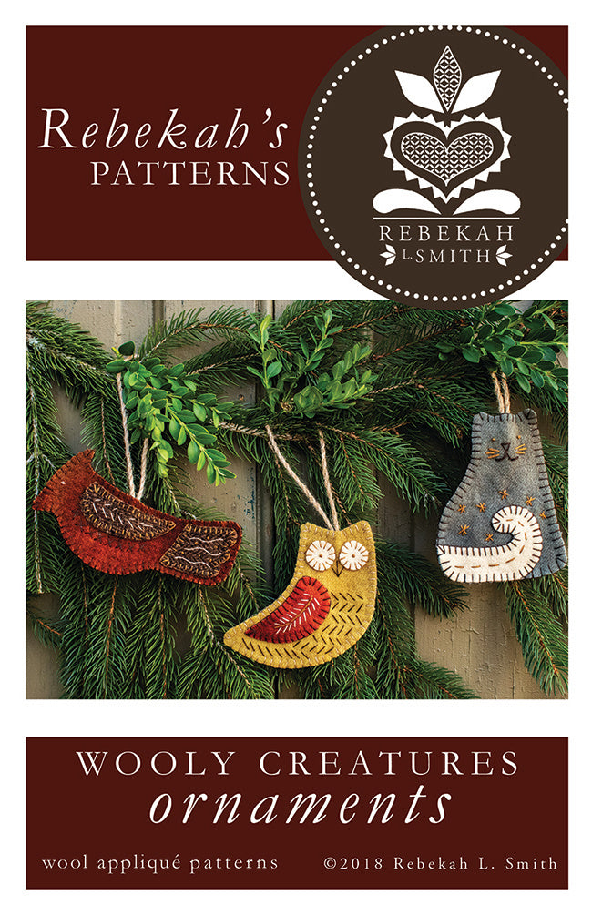 Wooly Creatures -  Wool Applique Pattern/Ornaments by Rebekah L. Smith
