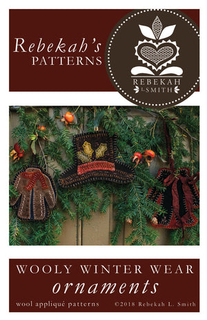 Wooly Winter Wear -  Wool Applique Pattern/Ornaments by Rebekah L. Smith
