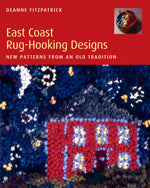 East Coast Rug Hooking by Deanne Fitzpatrick