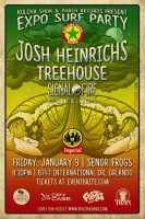 Surf Expo 2015 AFTER PARTY w/ Josh Heinrichs, Signal Fire, Treehouse & DJ RED I