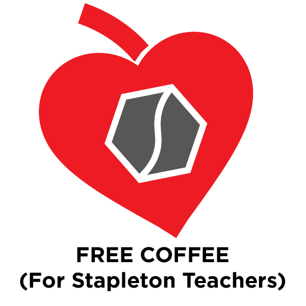 Free Bag of Coffee for Stapleton Area Teachers - THANK YOU