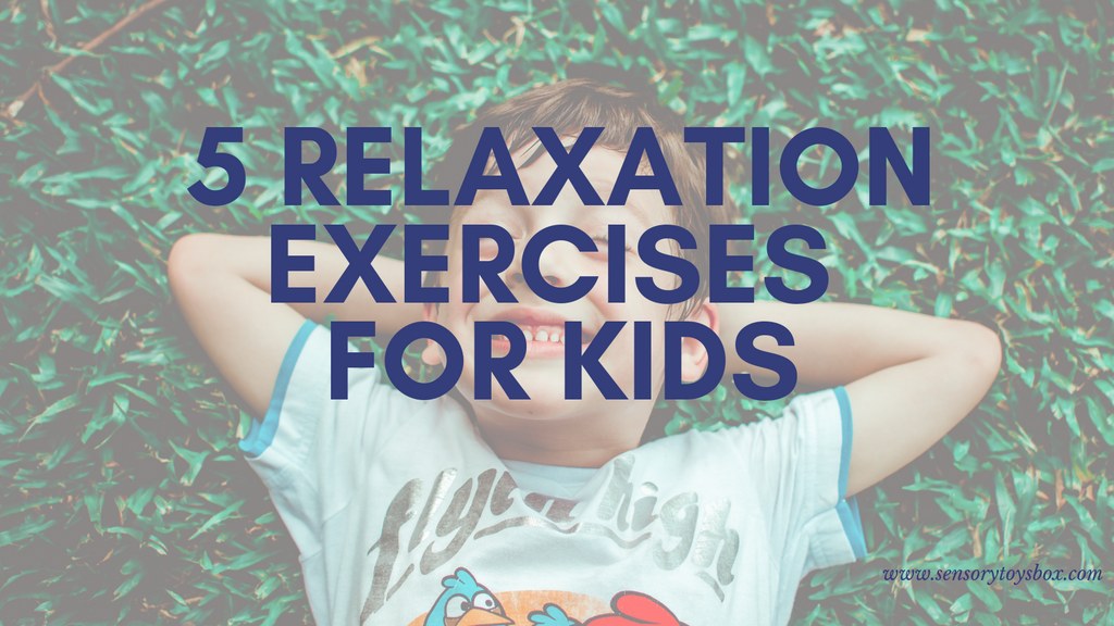 5 Relaxation Exercises For Kids