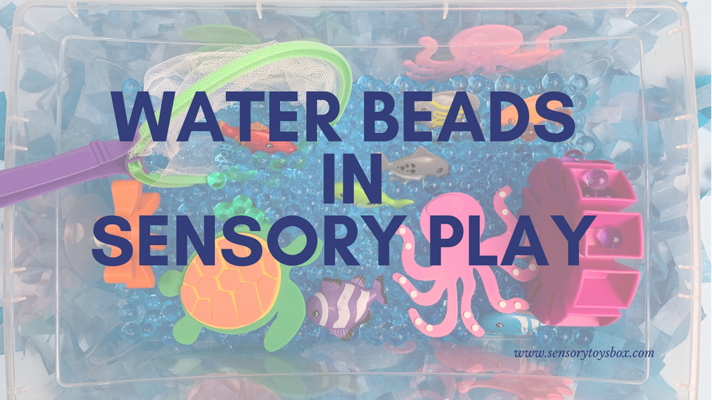 Water Beads in Sensory Play