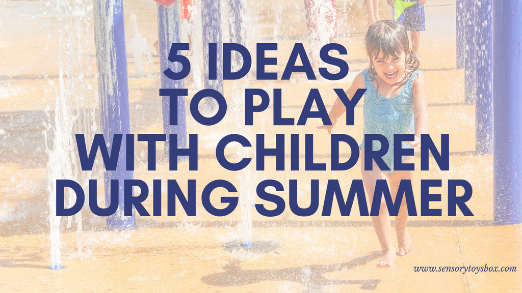 5 ideas to play with children during summer