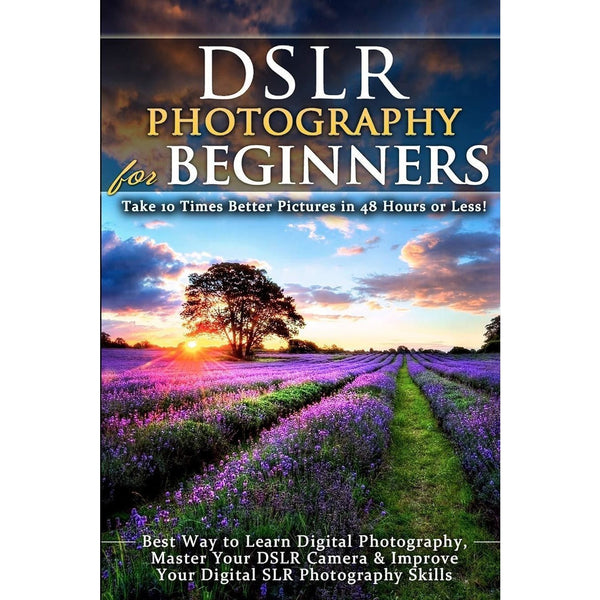 DSLR Photography for Beginners-Cameratek