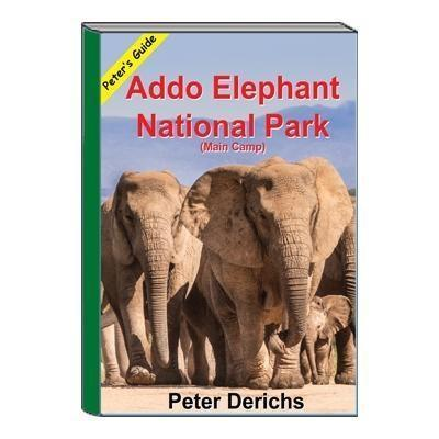 Peter's Guide to Addo Elephant National Park Main Camp-Cameratek
