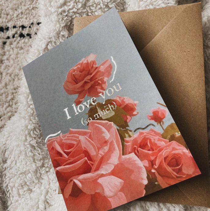 'I Love You (So Much)' Card