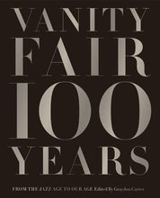 Load image into Gallery viewer, Vanity Fair 100 Years: From the Jazz Age to Our Age