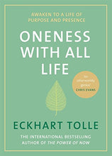 Load image into Gallery viewer, Oneness With All Life: Awaken to a life of purpose and presence with the Number One bestselling spiritual author